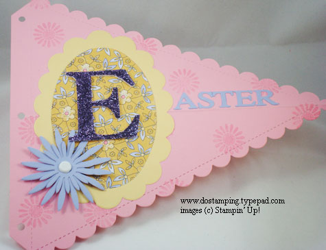 stampin up, dostamping, dawn olchefske, demonstrator, easter,  pennant die, big shot