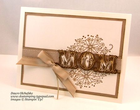 stampin up, dostamping, dawn olchefske, demonstrator, messages for mom