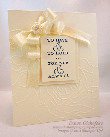 stampin up, dostamping, dawn olchefske, demonstrator, to have and to hold, wedding