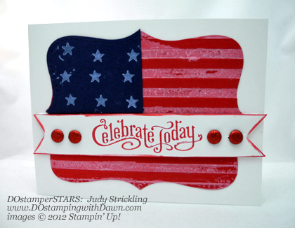 stampin up, dostamping, Patriotic Cards, DOstamperSTARS, Judy Strickling