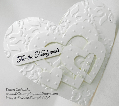 stampin up, dostamping, dawn olchefske, demonstrator, mary polcin, heart framelits, big shot, interlocking heart card