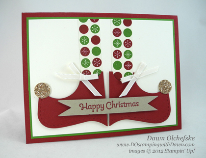stampin up, dostamping, dawn olchefske, demonstrator, be of good cheer dsp, top note die, big shot, elf shoes, punch art, christmas