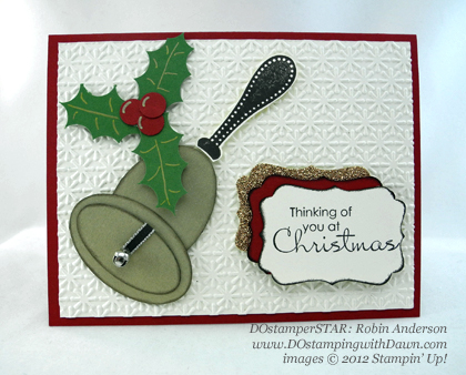 stampin up, dostamping, dawn olchefske, demonstrator, robin anderson, christmas, punch art, bell