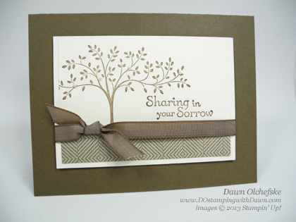 stampin up, demonstrator, dawn olchefske, dostamping, thoughts & prayers, sympathy, comfort cafe
