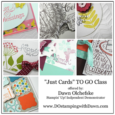 Mar 2013 Just Cards Buffet TO GO, dostamping, dawn olchefske, stampin up