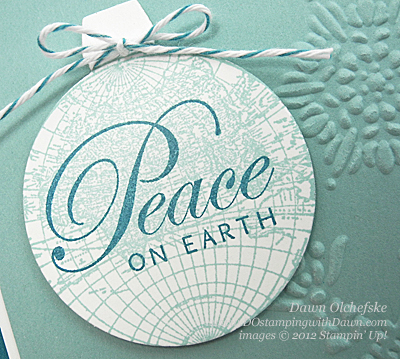 stampin up, dostamping, dawn olchefske, demonstrator, open seas, peace on eartth, holiday ornament framelits, big shot, christmas