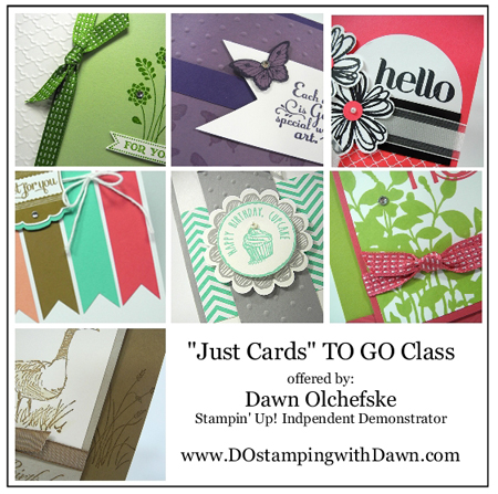 dostamping, dawn olchefske, stampin up, demonstrator, card kits, card buffet class