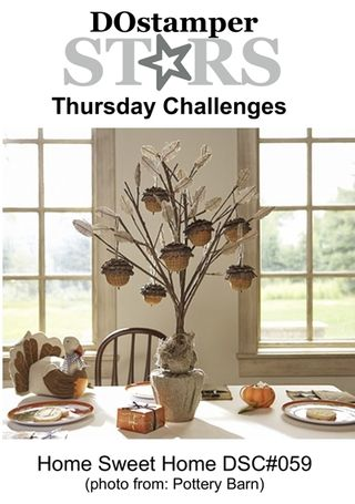10-31 DOstamperSTARS Thursday Challenge - Home Sweet Home, Pottery Barn inspired