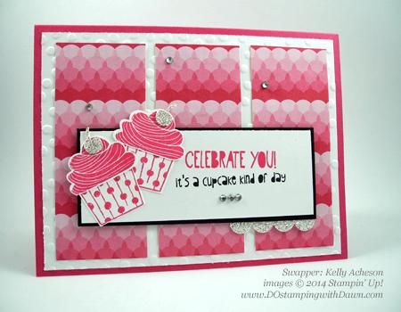Kelly-Acheson #stampin up #dostamping #dawnolchefske #cupcakebuilderpunch #punchart #birthday