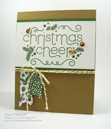 #dotamping #dawnolchefske #stampinup #christmas #holidaycards #2014SUholiday #cheerfulchristmas #cardmaking #diy #quickandcute #DSC094