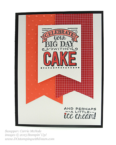 Stampin' Up! Sale a Bration swap cards shared by Dawn Olchefske, #dostamping #big day (Carrie McHale)