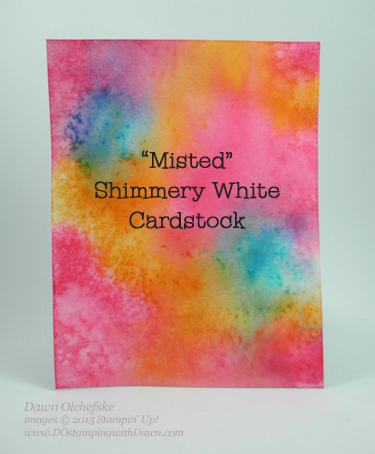 Misted Shimmery White Cardstock created by Dawn Olchefske for DOstamperSTARS Thursday Challenge #119 #dostamping #stampinup