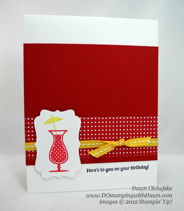 Happy Hour from Stampin' Up! retired list by Dawn Olchefske #dostamping #stampinup