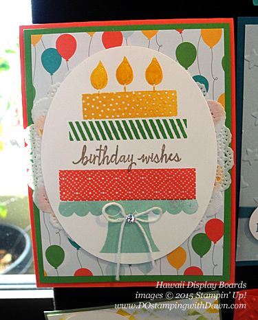 Build A Birthday stamp set display Stampin' Up! Hawaii Incentive Trip shared by Dawn Olchefske #dostamping #2015AnnualCatalog