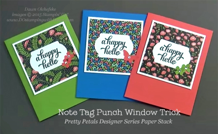 Pretty Petals Paper Stack cards with Note Tag Punch Trick video shared by Dawn Olchefske #dostamping #stampinup