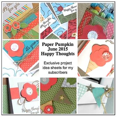 June 2015 Paper Pumpkin Happy Thoughts Bonus Ideas offered by Dawn Olchefske  #dostamping #stampinup