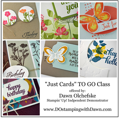July Card Buffet TO GO class offered by Dawn Olchefske #dostamping #stampinup