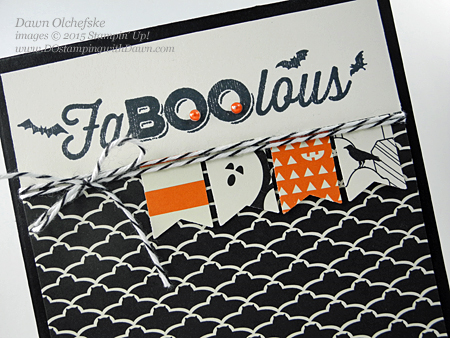 FaBOOlous Six Sayings card shared by Dawn Olchefske for DOstamperSTARS Thursday Challenge DSC#155 #dostamping #stampinup