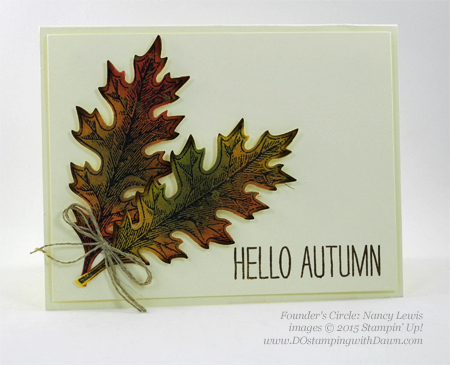 Vintage Leaves card shared by Dawn Olchefske #dostamping #stampinup (Nancy Lewis)