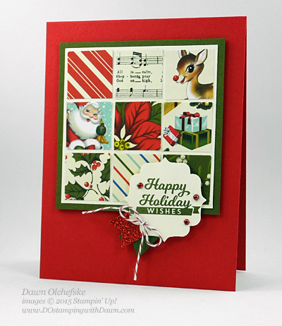 Home for Christmas quilt card create by Dawn Olchefske for DOstamperSTARS Thursday Challenge #DSC161 #dostamping #stampinup