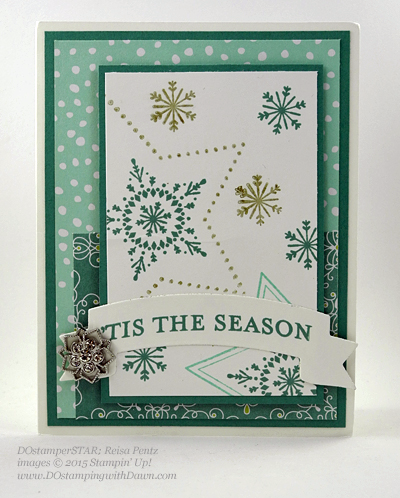 DOstamperSTARS Holiday Cards shared by Dawn Olchefske #dostamping #stampinup (Reisa Pentz)