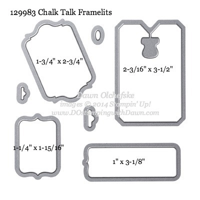 Chalk Talk Framelit sizes shared by Dawn Olchefske #dostamping #stampinup