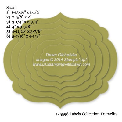 Labels Collection Framelit sizes shared by Dawn Olchefske #dostamping #stampinup