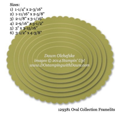 Oval Collection Framelit sizes shared by Dawn Olchefske #dostamping #stampinup