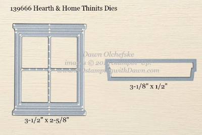3/29/16 Weekly Deal Hearth & Home Thinlits Dies sizes shared by Dawn Olchefske #dostamping #stampinup
