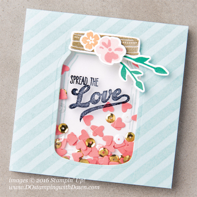 Stampin' Up! Jar of Love Bundle shaker card shared by Dawn Olchefske #dostamping