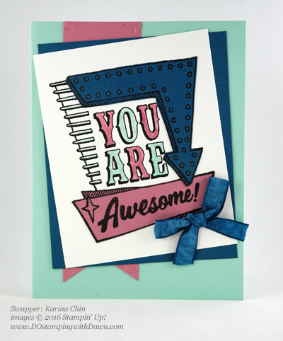 Marquee Messages swap card shared by Dawn Olchefske #dostamping #stampinup (Karina Chin)