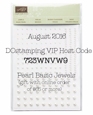 Aug 2016 DOstamping VIP Host Code 723WNVW9, gift with online order