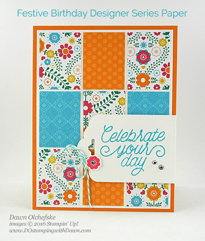 Stampin' Up! Festive Birthday Designer Series Paper card created by Dawn Olchefske #dostamping