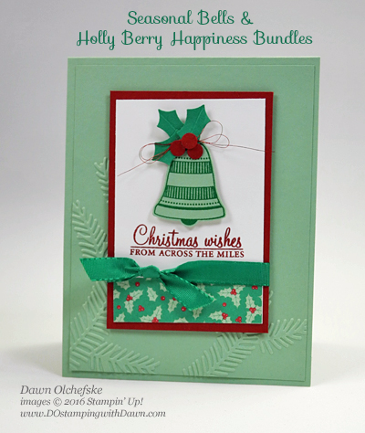 Stampin' Up! Presents & Pinecones Designer Series Paper, Seasonal Bells & Holly Berry Happiness Bundles from 2016 Holiday Catalog card created by Dawn Olchefske for DOstamperSTARS Thursday Challenge #DSC194 #dostamping #stampinup