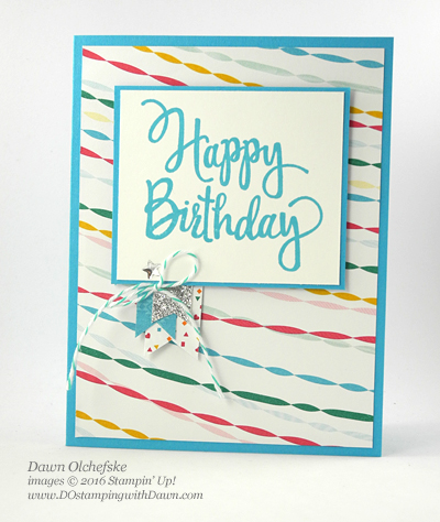 Stampin' Up! Festive Birthday DSP & Stylized Birthday stamp set card created by Dawn Olchefske for DOstamperSTARS Thursday Challenge #DSC203 #dostamping