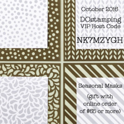 DOstamping Oct 2016 Host Code & Gift (NK7MZYGH) Seasonal Masks