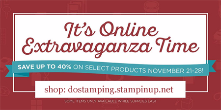 Online Extravaganza Sale starts November 21st, Shop With Dawn O #dostamping