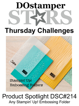 DOstamperSTARS Thursday Challenge #214-Product Spotlight