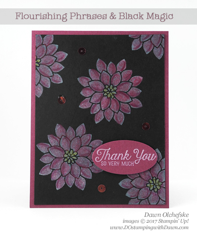 Stampin' Up! Flourishing Phrases Black Magic card created by Dawn Olchefske #dostamping