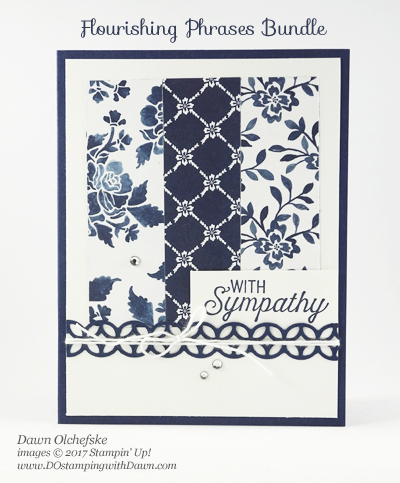 Stampin' Up! Flourishing Phrases Bundle card created by Dawn Olchefske for DOstamperSTARS Thursday Challenge #DSC217 #dostamping