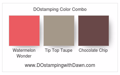 Stampin' Up! color combo: Watermelon Wonder, Tip Top Taupe, Chocolate Chip #dostamping