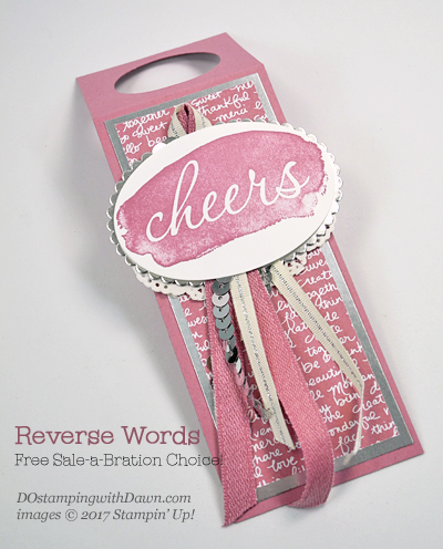 Stampin' Up! Sale-A-Bration Reverse Words bottle tag shared by Dawn Olchefske #dostamping