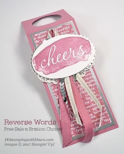 Stampin' Up! Sale-A-Bration Reverse Words bottle tagshared by Dawn Olchefske #dostamping