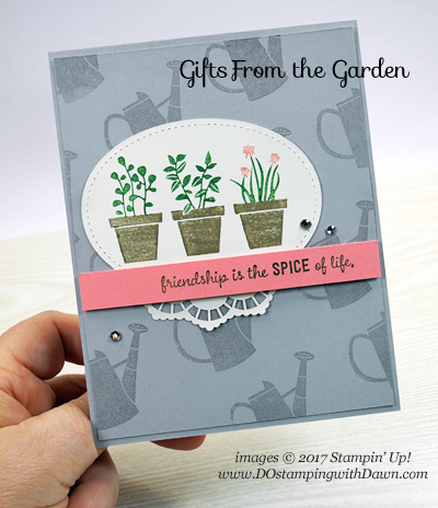 Stampin' Up! Gift From the Garden card sharedby Dawn Olchefske #dostamping
