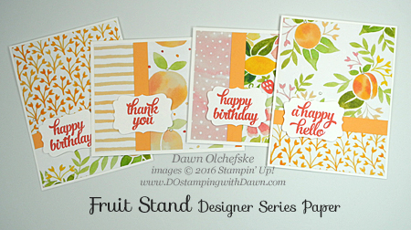 Stampin' Up! Fruit Stand Designer Series Paper cards created by Dawn Olchefske #dostamping