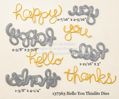 Hello You Thinlit sizes shared by Dawn Olchefske #dostamping #stampinup