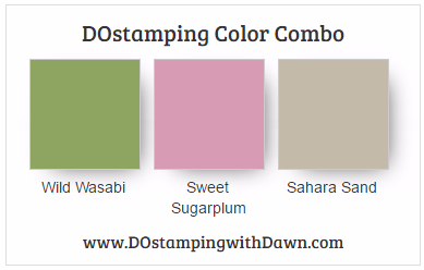 Stampin' Up! color combo Wild Wasabi, Sweet Sugarplum, Sahara Sand #dostamping