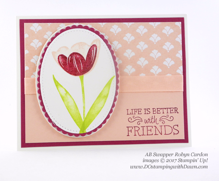 Stampin' Up! Tranquil Tulips host set shared by Dawn Olchefske #dostamping  (Robyn Cardon)