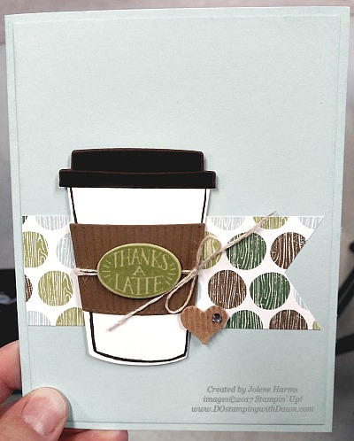 Stampin' Up! Coffee Cafe bundle card shared by Dawn Olchefske #dostamping (Jolene Harms)