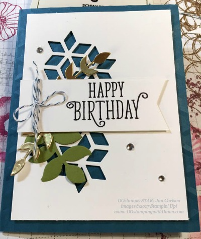 Stampin' Up! Happy Birthday Gorgeous card shared by Dawn Olchefske #dostamping (Jan Carlson)